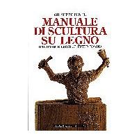 Manuali di scultura e intaglio del legno